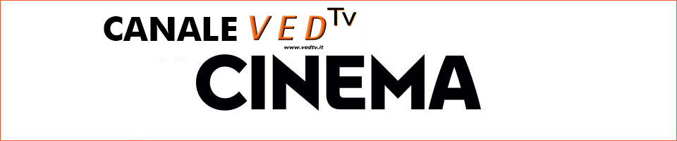CANALE VED Tv - CINEMA