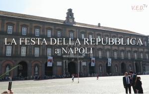 LA FESTA DELLA REPUBBLICA A NAPOLI