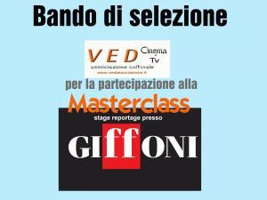 Bando di Selezione per la partecipazione gratuita alla Masterclass di Giffoni Film Festival