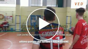 News: CSDN CENTRO SPORTIVO D'OVIDIO NICOLARDI - OTTAVIMA VOLLEY - ultima partita del  2°Torneo 11 Fiori del Melarancio Under 14 Pallavolo Maschile E PREMIAZIONE